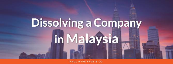 Dissolving a Malaysia Company