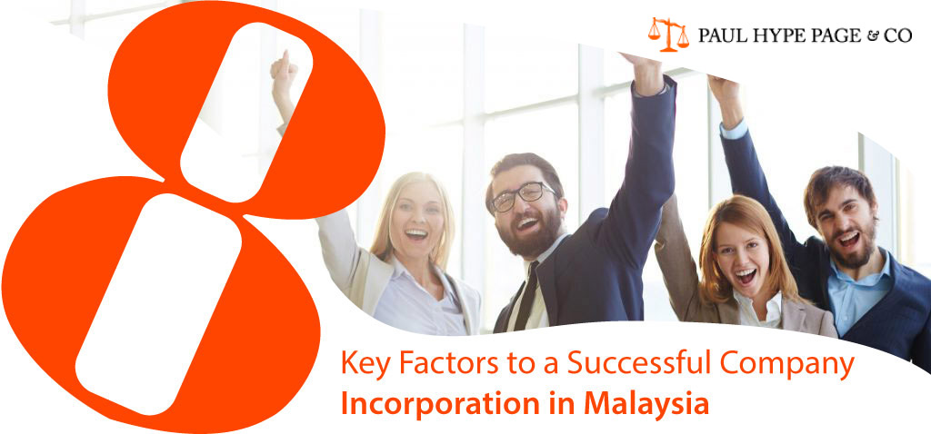 Key Factors to a Successful Company Incorporation in MY