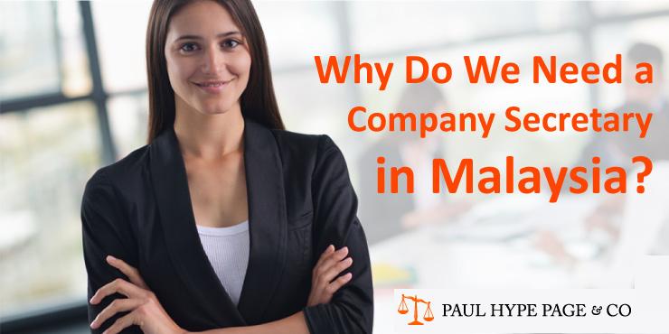 Why Need a Company Secretary in Malaysia