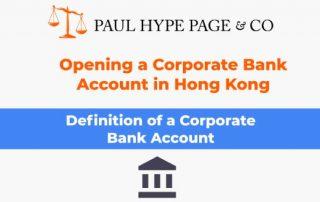 Thumbnails- Opening a Hong Kong Corporate Bank Account