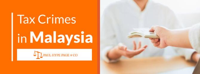 Malaysia Tax Crimes