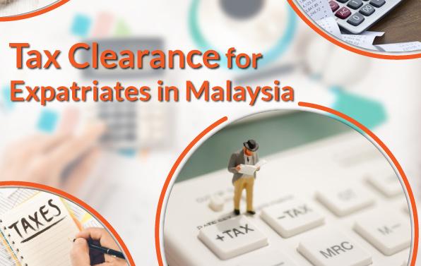 Tax clearance in Malaysia